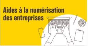 Élargissement de l'aide à la numérisation des entreprises